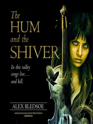 cover image of The Hum and the Shiver