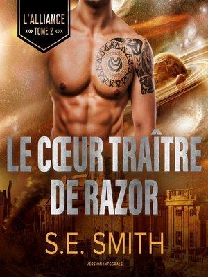 cover image of Le Cœur traître de Razor