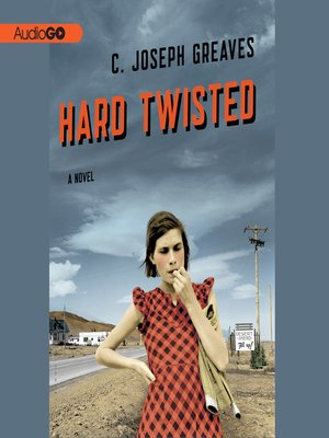 cover image of Hard Twisted