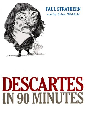 cover image of Descartes in 90 Minutes
