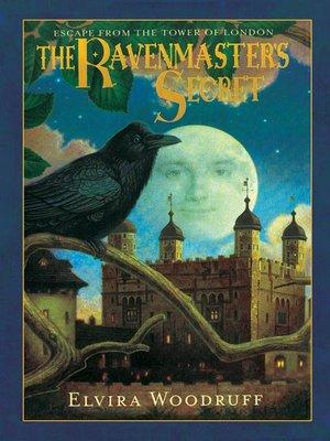 cover image of The Ravenmaster's Secret