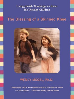 cover image of The Blessing of a Skinned Knee