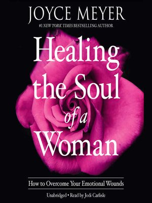 cover image of Healing the Soul of a Woman
