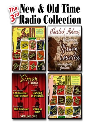 cover image of The 3rd New & Old Time Radio Collection