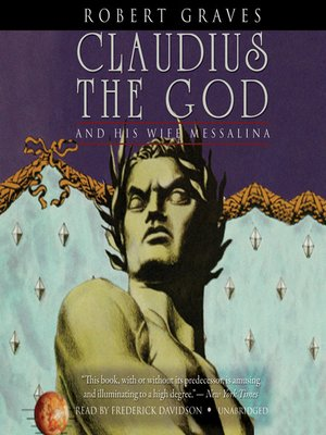 cover image of Claudius the God: And His Wife, Messalina