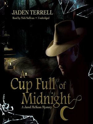 cover image of A Cup Full of Midnight