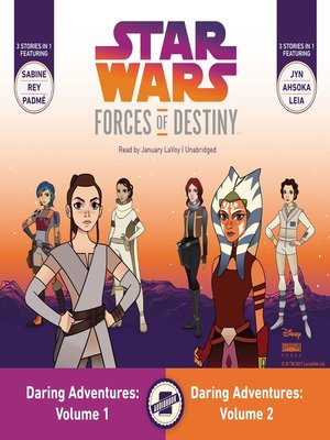 cover image of Star Wars Forces of Destiny Daring Adventures, Volumes 1 and 2