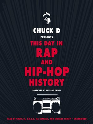 cover image of Chuck D. Presents This Day in Rap and Hip-Hop History