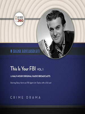 cover image of This Is Your FBI, Volume 1