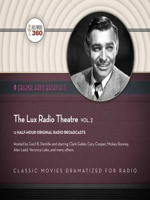 cover image of The Lux Radio Theatre, Volume 2