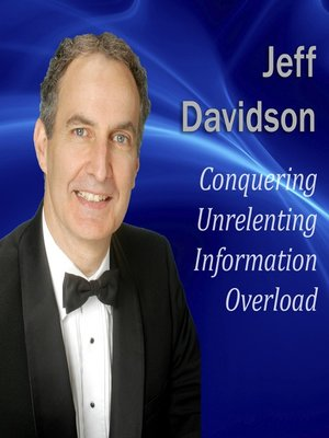 cover image of Conquering Unrelenting Information Overload