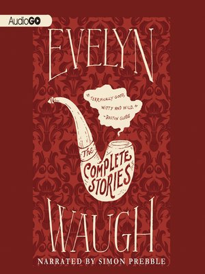 cover image of The Complete Stories of Evelyn Waugh