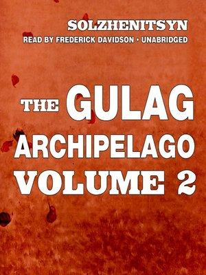 cover image of The Gulag Archipelago, Volume II