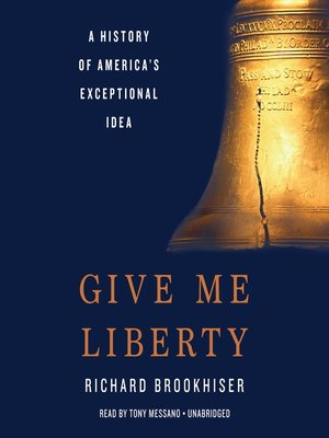 cover image of Give Me Liberty