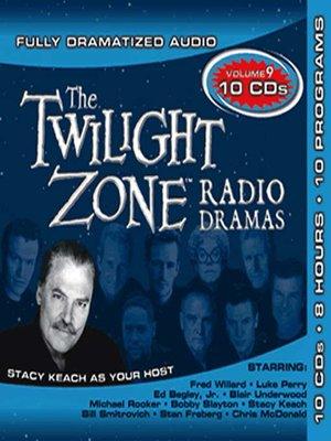 cover image of Twilight Zone Radio Dramas, Collection 9