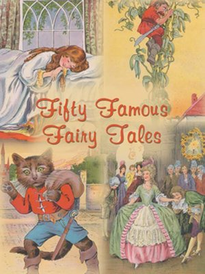 cover image of Fifty Famous Fairy Tales