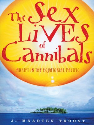 cover image of The Sex Lives of Cannibals