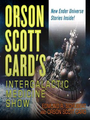 cover image of Orson Scott Card's Intergalactic Medicine Show