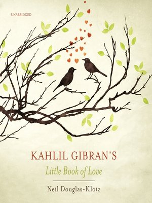 cover image of Kahlil Gibran's Little Book of Love