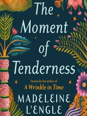 cover image of The Moment of Tenderness