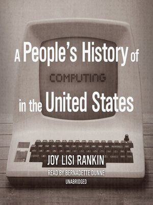 cover image of A People's History of Computing in the United States