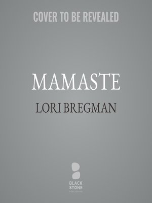 cover image of Mamaste