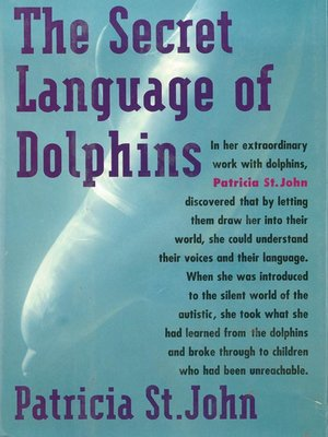 cover image of The Secret Language of Dolphins