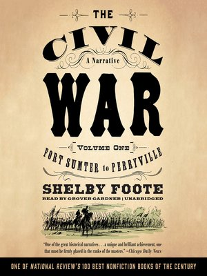 cover image of The Civil War: A Narrative, Volume 1