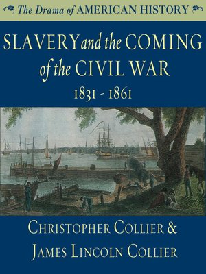 cover image of Slavery and the Coming of the Civil War