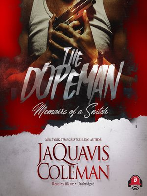 cover image of The Dopeman: Memoirs of a Snitch