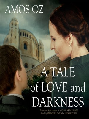 cover image of A Tale of Love and Darkness