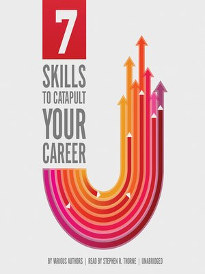 cover image of 7 Skills That Will Catapult Your Career