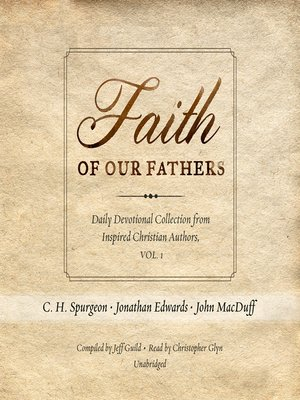 cover image of Faith of Our Fathers