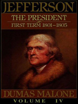 cover image of Thomas Jefferson and His Time, Volume IV
