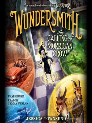 cover image of Wundersmith: The Calling of Morrigan Crow
