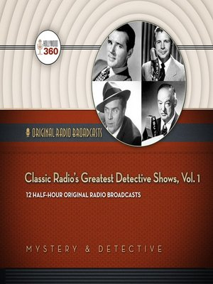 cover image of Classic Radio's Greatest Detective Shows, Volume 1