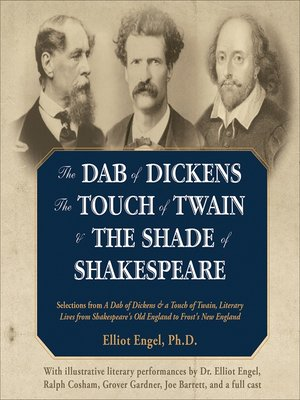cover image of The Dab of Dickens, the Touch of Twain, and the Shade of Shakespeare