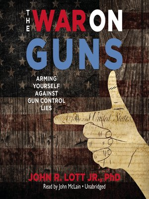 cover image of The War on Guns
