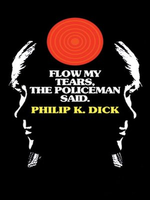cover image of Flow My Tears, the Policeman Said