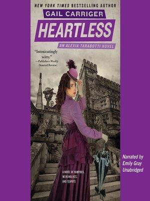 Heartless by Gail Carriger · OverDrive (Rakuten OverDrive