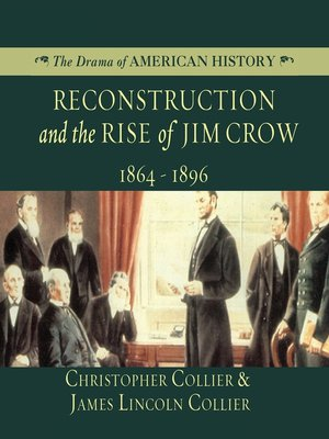cover image of Reconstruction and the Rise of Jim Crow