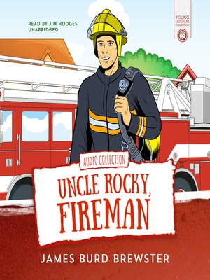 cover image of The Adventures of Uncle Rocky, Fireman