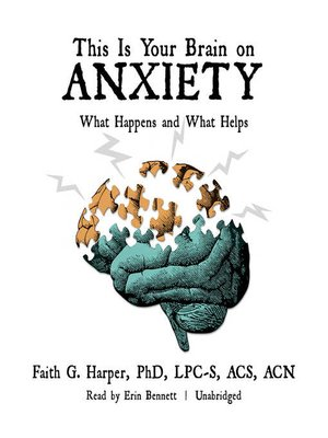cover image of This Is Your Brain on Anxiety