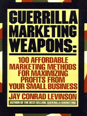 cover image of Guerrilla Marketing Weapons