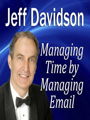 cover image of Managing Time by Managing Email