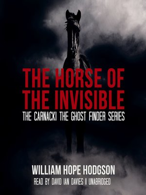 cover image of The Horse of the Invisible