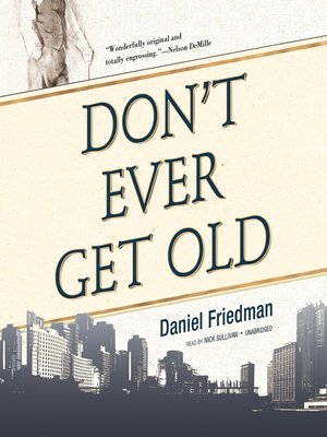cover image of Don't Ever Get Old