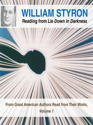 cover image of William Styron Reading from Lie Down in Darkness