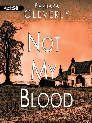 cover image of Not My Blood