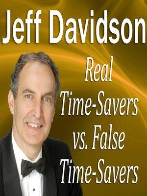 cover image of Real Time-Savers vs. False Time-Savers